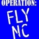 Operation: Fly NC