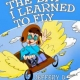 Book: The Day I Learned To Fly